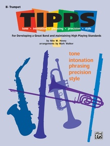 T-I-P-P-S for Bands: Tone * Intonation * Phrasing * Precision * Style