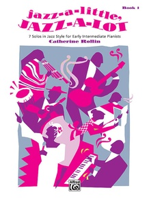 Jazz-a-Little, Jazz-a-Lot, Book 1