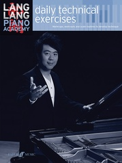 Lang Lang Piano Academy: Daily Technical Exercises