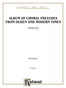 Album of Choral Preludes from Olden and Modern Times