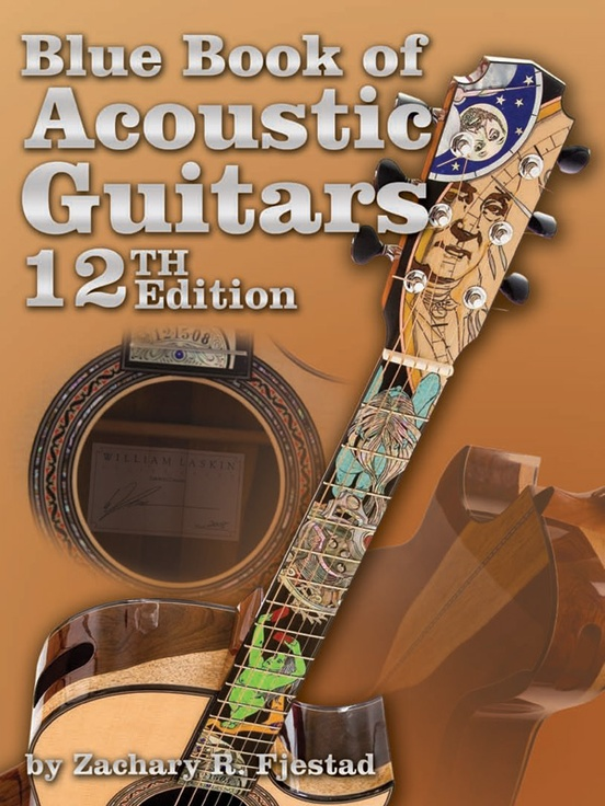 Blue Book of Acoustic Guitars (12th Edition)