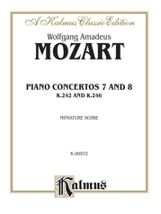 Concertos: No. 7 for Three Pianos (K. 242); No. 8 (K. 246)