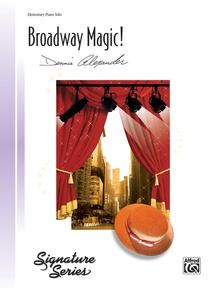 Broadway Magic!