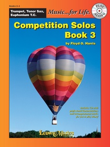 Competition Solos, Book 3 Trumpet, Tenor Sax or Euphonium TC