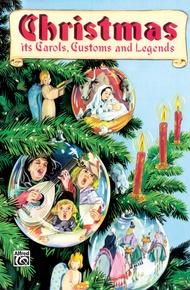 Christmas: Its Carols, Customs and Legends