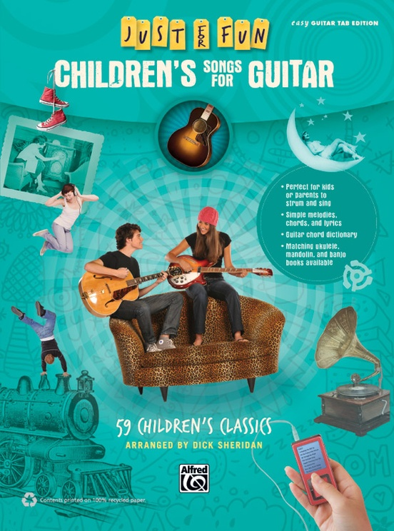 Just for Fun: Children\'s Songs for Guitar: Easy Guitar TAB Book