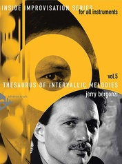 Inside Improvisation Series, Vol. 5: Thesaurus of Intervallic Melodies