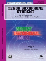 Student Instrumental Course: Tenor Saxophone Student, Level III
