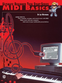 Ultimate Beginner Tech Start Series®: MIDI Basics