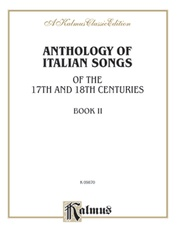 Anthology of Italian Songs (17th & 18th Century), Volume II