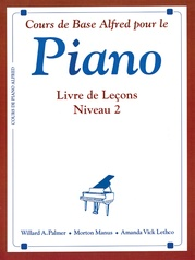 Alfred's Basic Piano Library: French Edition Lesson Book 2