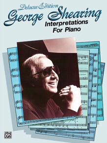 George Shearing: Interpretations for Piano, Deluxe Edition