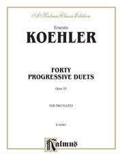 Forty Progressive Duets, Opus 55