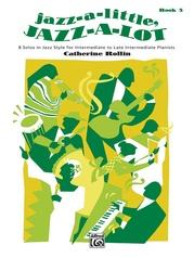 Jazz-a-Little, Jazz-a-Lot, Book 3