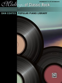 Dan Coates Popular Piano Library: Medleys of Classic Rock