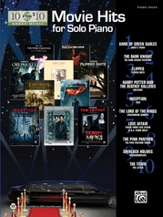 10 for 10 Sheet Music: Movie Hits for Solo Piano