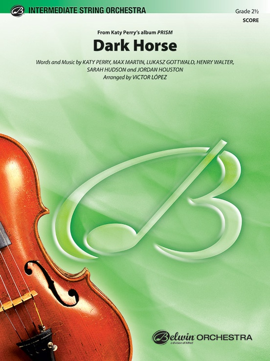 Dark Horse String Orchestra Conductor Score Parts Katy Perry