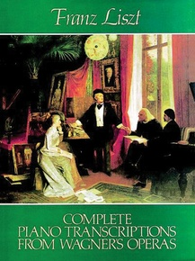 Piano Transcriptions from Wagner's Operas (Complete)