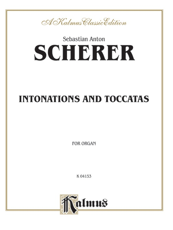 Intonations and Toccatas