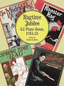 Ragtime Jubilee: 42 Piano Gems (1911-1921)