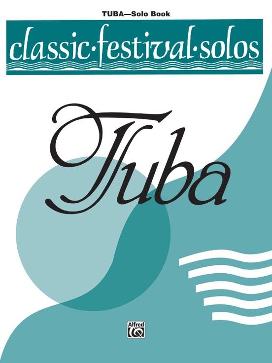 Classic Festival Solos (Tuba), Volume 2 Solo Book