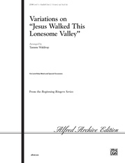 Jesus Walked the Lonesome Valley
