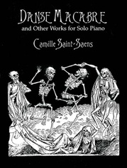 """Danse Macabre"" and Other Works for Solo Piano"