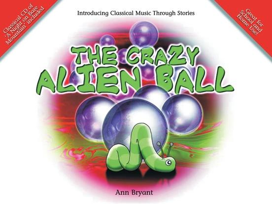 The Crazy Alien Ball