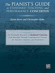 The Pianist's Guide to Standard Teaching and Performance Concertos