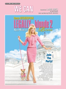 We Can (from <I>Legally Blonde 2</I>)