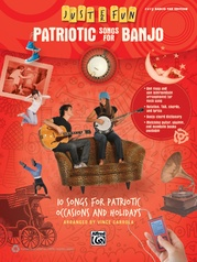 Just for Fun: Patriotic Songs for Banjo