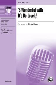 'S Wonderful with It's De-Lovely!