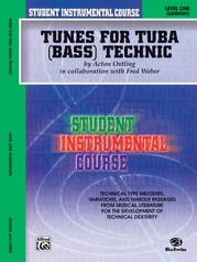 Student Instrumental Course: Tunes for Tuba Technic, Level I