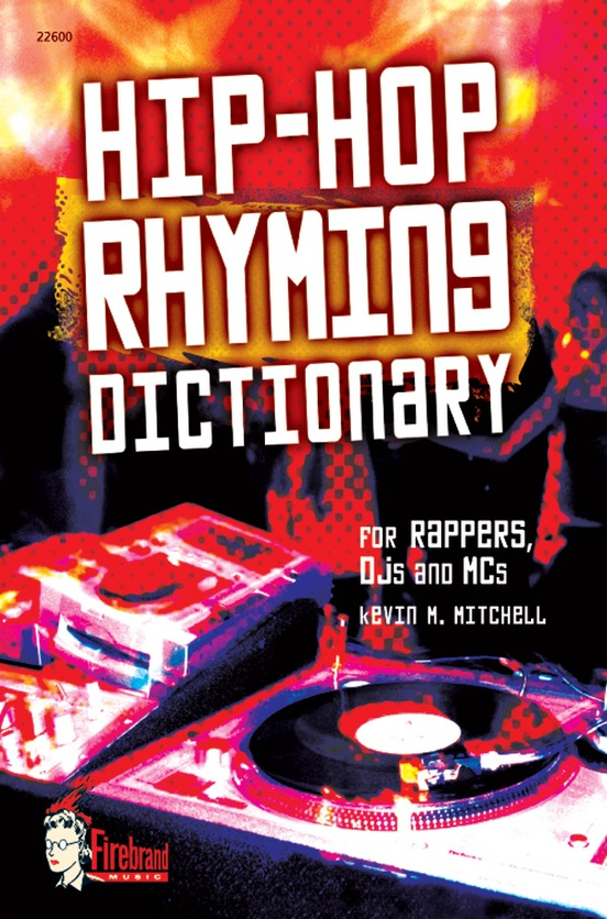 Hip-Hop Rhyming Dictionary