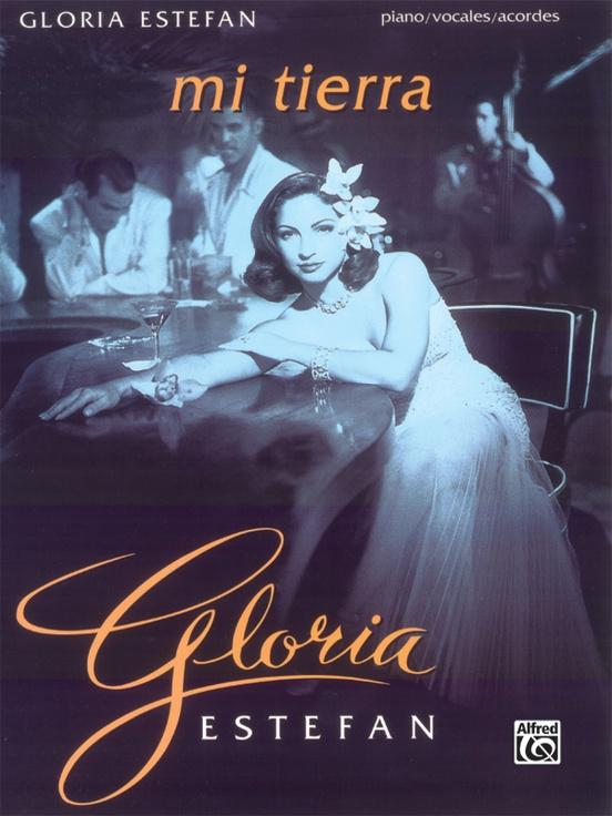 Gloria Estefan: Mi Tierra