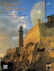 The Music of Ernesto Lecuona for Solo Guitar