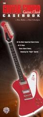 Guitar Casebook Series: The Guitar Chord Casebook