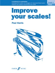 Improve Your Scales! Piano, Grade 1