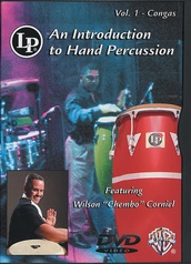 An Introduction to Hand Percussion, Vol. 1: Congas