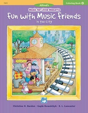 Music for Little Mozarts: Coloring Book 4 -- Fun with Music Friends in the City