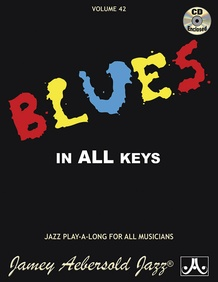 Jamey Aebersold Jazz, Volume 42: Blues in All Keys