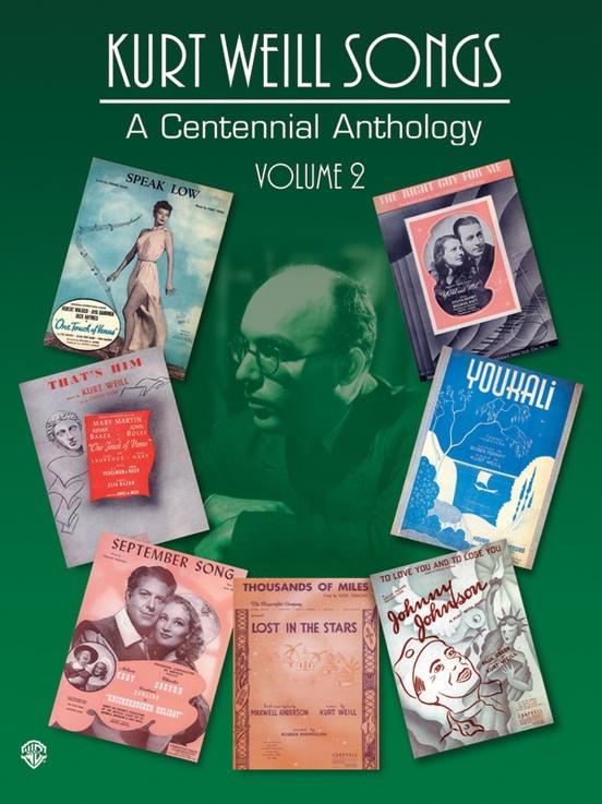 Kurt Weill Songs: A Centennial Anthology, Volume 2