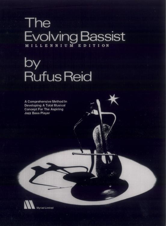 The Evolving Bassist: Millennium Edition