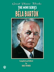 Great Piano Works -- The Mini Series: Béla Bartók