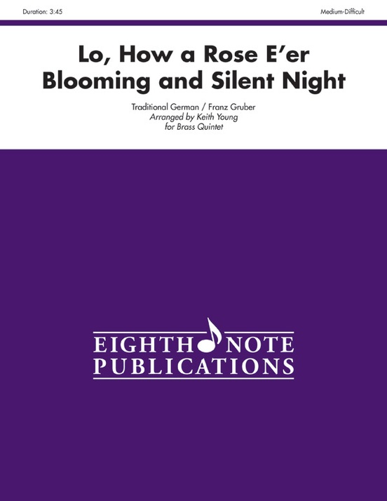 Lo, How a Rose E'er Blooming and Silent Night
