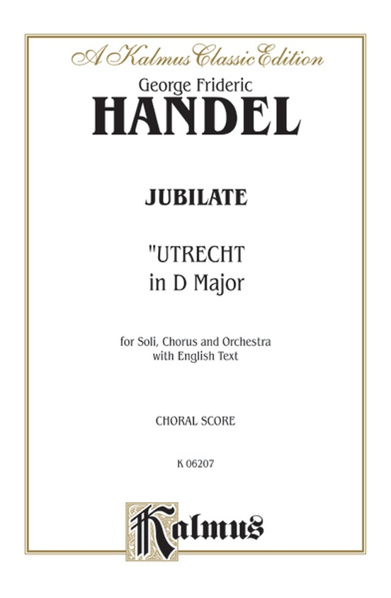 Jubilate (Utrecht Te Deum in D Major) (1713)