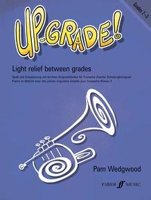 Up-Grade! Trumpet, Grades 2-3