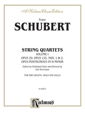 String Quartets, Volume I: Opus 29; Opus 125, Nos. 1 & 2; Opus Posthumous in D Minor