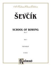 School of Bowing, Opus 2, Volume I