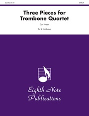 Three Pieces for Trombone Quartet